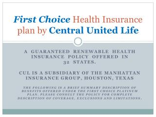 First Choice  Health Insurance plan by  Central United Life