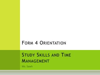 Form 4 Orientation Study Skills and Time Management