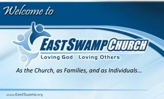 As the Church, as Families, and as Individuals…