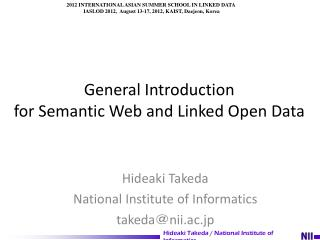 General Introduction  for  Semantic  Web and  Linked Open Data