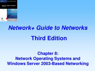 Network  Chapter 8: Network Operating Systems and