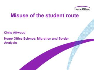 Misuse of the student route