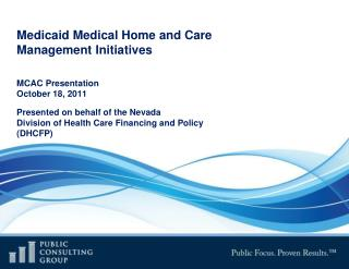 Medicaid Medical Home and Care Management Initiatives