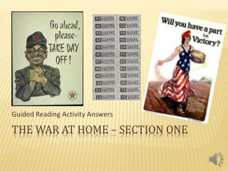 The War At  Home – Section One