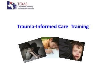 Trauma-Informed Care  Training