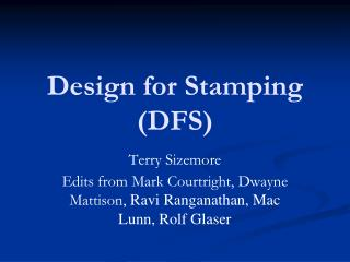 Design for Stamping (DFS)