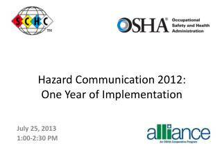 Hazard Communication 2012:  One Year of Implementation