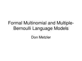 formal multinomial and multiple-bernoulli language models