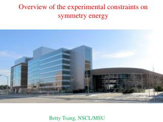 Overview of the experimental  constraints on  symmetry energy