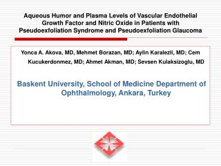 aqueous humor and plasma levels of vascular endothelial growth factor and nitric oxide in patients with pseudoexfoliatio