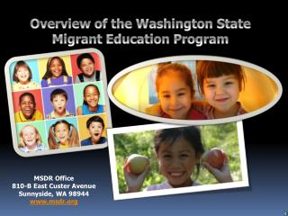 Overview of the Washington State  Migrant Education Program