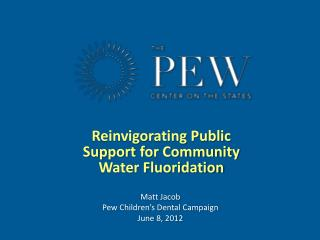 Reinvigorating Public Support for Community Water Fluoridation