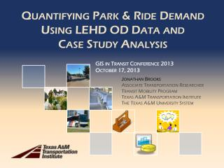 Quantifying Park & Ride  Demand  Using  LEHD OD Data and Case  Study Analysis