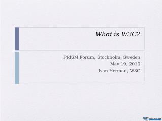 What is W3C ?
