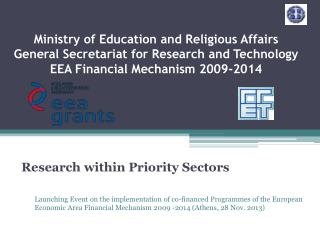 Ministry of Education and Religious Affairs General Secretariat for Research and Technology   EEA Financial Mechanism 2