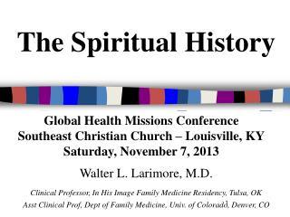 The Spiritual History