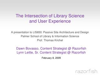 The Intersection of Library Science  and User Experience