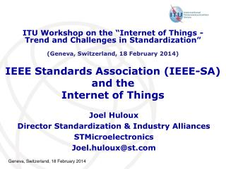 IEEE Standards Association (IEEE-SA) and the Internet of Things