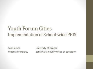 Youth Forum Cities Implementation of School-wide PBIS