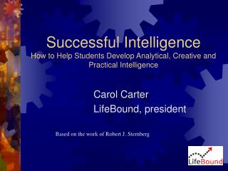 successful intelligence how to help students develop analytical, creative and practical intelligence