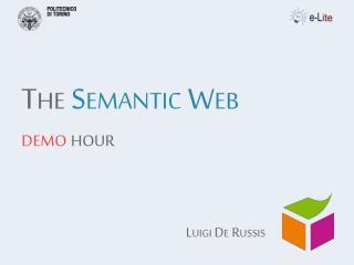 The  Semantic Web d emo  hour