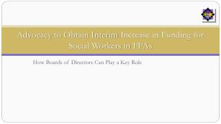 Advocacy  to Obtain Interim  Increase in Funding for Social Workers in  FFAs