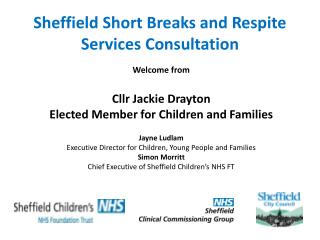 Sheffield Short Breaks and Respite  S ervices Consultation