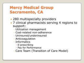 Mercy Medical Group  Sacramento, CA