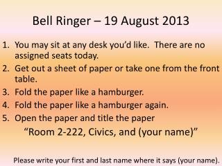 Bell Ringer – 19 August 2013