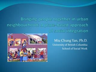 Bringing people together in urban  neighbourhood : A place-based approach of social integration
