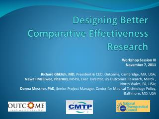 Designing Better Comparative Effectiveness Research