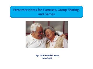 Presenter Notes for Exercises, Group Sharing, and Games