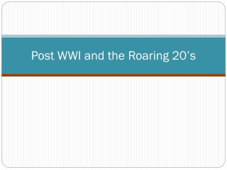 post wwi and the roaring 20