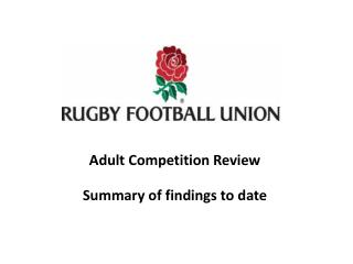 Adult Competition Review Summary of findings to date