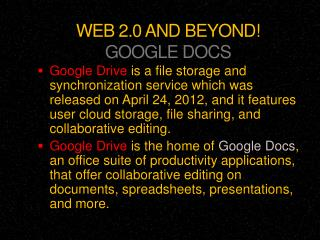 WEB 2.0 AND BEYOND! GOOGLE DOCS