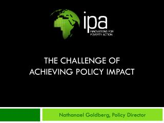 The Challenge of achieving policy impact