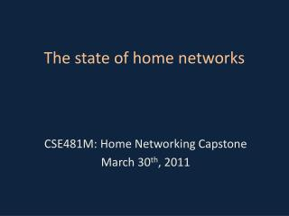 The state of home networks
