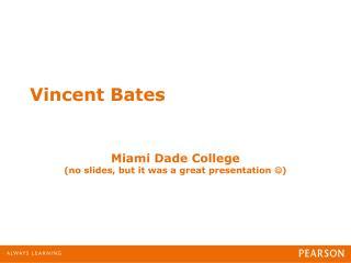 Vincent Bates