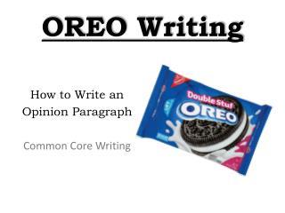 OREO Writing