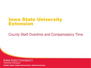 Iowa State University Extension County Staff Overtime and Compensatory Time