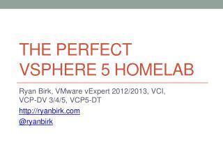 The perfect  v sphere  5  homelab
