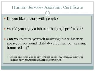 Human Services Assistant Certificate