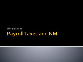 Payroll Taxes and NMI