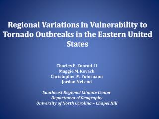 Regional Variations in Vulnerability to Tornado Outbreaks in the Eastern United States