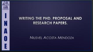 Writing the  PhD.  proposal  and  research papers .