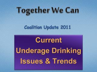 Coalition Update 2011