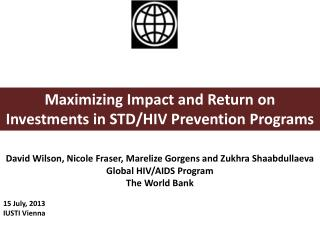 Maximizing Impact and Return on Investments in STD/HIV Prevention  Programs