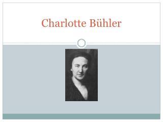 Charlotte  B�hler