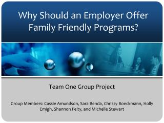 Why Should an Employer Offer Family Friendly Programs?
