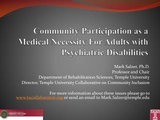 Community  Participation  as a  Medical Necessity For Adults  with  Psychiatric Disabilities